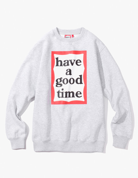 have a good time Frame Crewneck - Heather Grey | HEIGHTS. | International Store