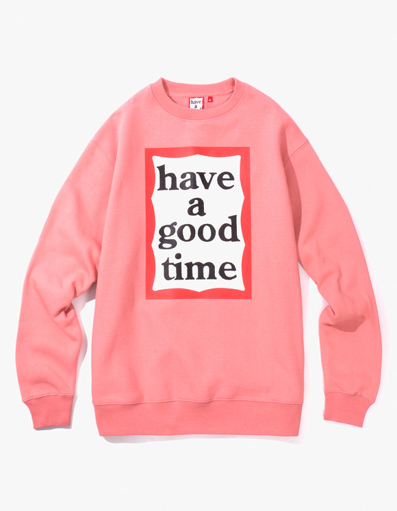 have a good time Frame Crewneck - Indie Pink | HEIGHTS. | International Store
