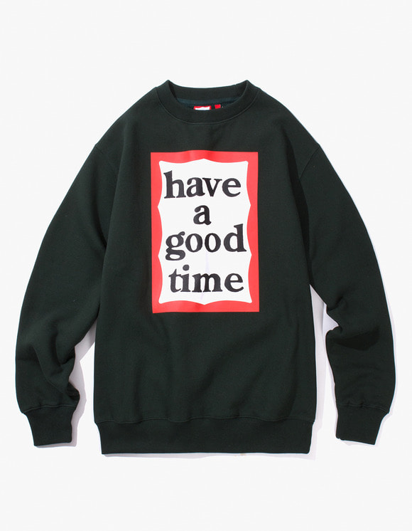have a good time Frame Crewneck - Dark Green | HEIGHTS. | International Store