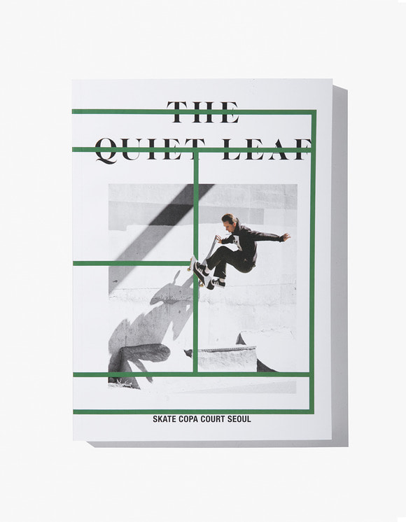 The Quiet Leaf The Quiet Leaf - Skate Copa Court Seoul | HEIGHTS. | International Store