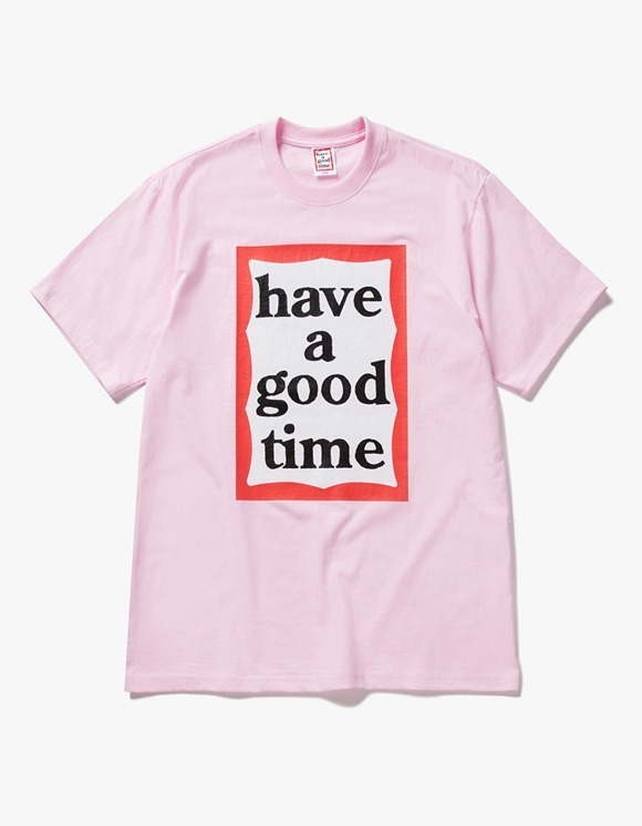 have a good time Big Frame S/S Tee - Pink | HEIGHTS. | International Store